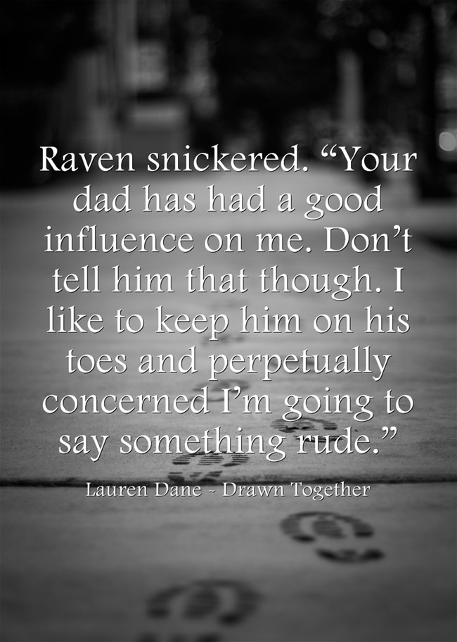 Raven-snickered-Your-dad